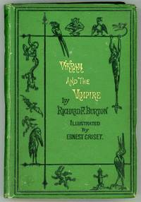 VIKRAM AND THE VAMPIRE OR TALES OF HINDU DEVILRY. Adapted by Richard F. Burton..