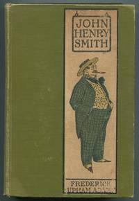 John Henry Smith: A Humorous Romance of Outdoor Life