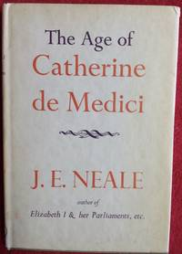 The Age Of Catherine De Medici