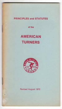 Principles and Statuses of the American Turners