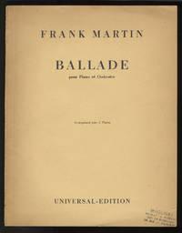 Ballade [2-piano score] pour Piano et Orchestre Reproduction du manuscrit de l'auteur