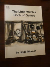 The Little Witch's book of Games by  Linda Glovach - Paperback - First Edition Later Printing 4th Printing - 1974 - from Gargoyle Books (SKU: 016641)