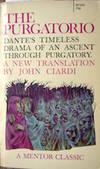 The Purgatorio. A Verse Translation for the Modern Reader by John Ciardi