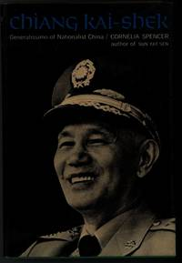 CHIANG KAI-SHEK Generalissimo of Nationalist China
