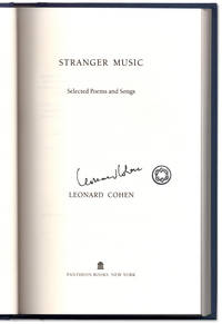 Stranger Music: Selected Poems and Songs.