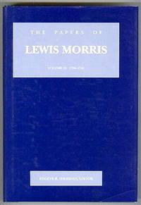 The Papers of Lewis Morris : Volume III : 1738-1746