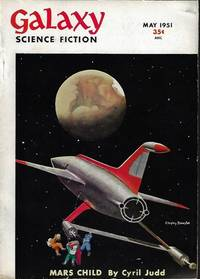 "image of GALAXY Science Fiction: May 1951 (""Mars Child"" - vt .- ""Outpost Mars"", vt. ""Sin in Space"")"