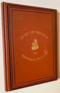 The Story of Bacchus, and Centennial Souvenir