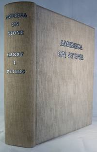America On Stone; The Other Printmakers To The American People A Chronicle of American Lithography Other Than Currier & Ives, From The Beginning, Shortly Before 1820, To The Year When The Commercial Single-Stone Hand-Colored Lithography Disappeared From The American Scene