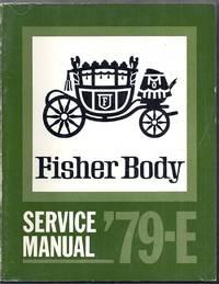 1979 E Fisher Body Service Manual