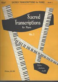 SACRED TRANSCRIPTIONS FOR PIANO BOOK ONE