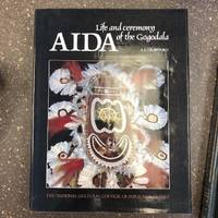 AIDA: LIFE AND CEREMONY OF THE GOGODALA