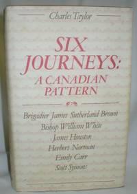 Six Journeys; A Canadian Pattern