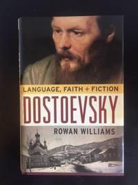 image of Dostoevsky: Language, Faith, and Fiction (Making of the Christian Imagination)