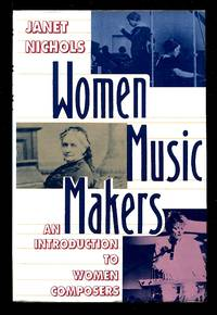 image of Women Music Makers: An Introduction to Women Composers
