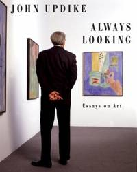 Always Looking : Essays on Art