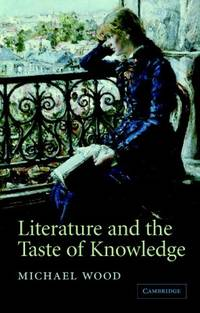 image of Literature and the Taste of Knowledge (The Empson Lectures)