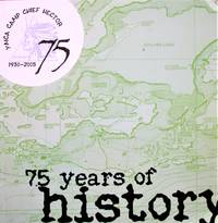 image of YMCA Camp Chief Hector: 75 Years of History
