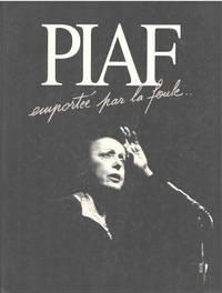 image of Piaf : Emportée par la foule