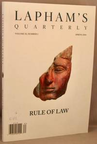 Lapham's Quarterly: Rule of Law, Spring 2018, volume XI, number 32