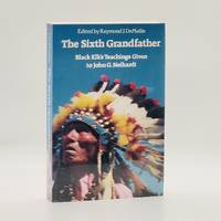 image of The Sixth Grandfather: Black Elk's Teachings Given to John G. Heihadt