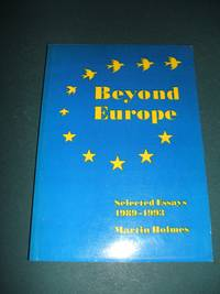 Beyond Europe: Selected Essays, 1989-93