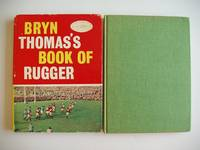 Bryn Thomas's Book of Rugger