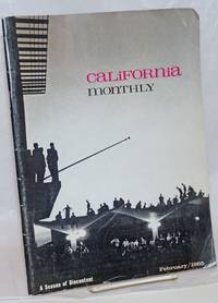image of California Monthly, A Season of Discontent. vol. lxxv, no. 5, February/1965