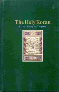 The Holy Koran In The Library Of Congress, A Bibliography