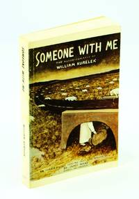 Someone With Me: The Autobiography of William Kurelek