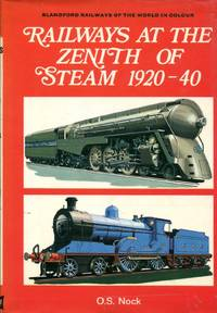 Railways at the Zenith of Steam  1920 40