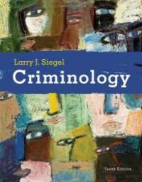 Criminology (Available Titles CengageNOW) by Larry J. Siegel - Hardcover - 2008-04-09 - from Books Express and Biblio.com