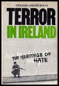 image of TERROR IN IRELAND - The Heritage of Hate
