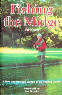 image of Fishing the Midge. New and Revised Edition