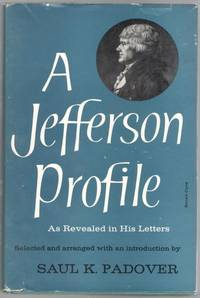 A Jefferson Profile As Revealed in his Letters