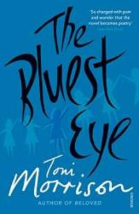 The Bluest Eye by Toni Morrison - 1999-03-09