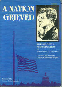 A Nation Grieved: The Kennedy Assassination in Editorial Cartoons