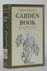 image of THOMAS JEFFERSON'S GARDEN BOOK, 1766-1824, with Relevant Extracts from his other Writings