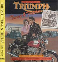 Triumph Twins and Triples The 350, 500, 650, 750 Twins and Trident (Osprey collector's library)