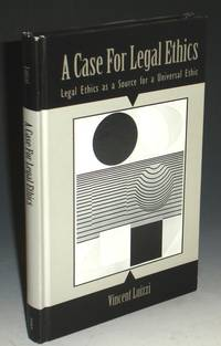 A Case for Legal Ethics, Legal Ethics as a Source for a Universal Ethic
