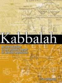 Kabbalah: An Illustrated Introduction to the Esoteric Heart of Jewish Mysticism by Tim Dedopulos - Hardcover - 2005-01-09 - from Books Express and Biblio.com