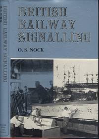 British Railway Signalling: A Survey of Fifty Years' Progress