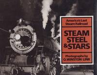 America's Last Steam Railroad: Steam Steel & Stars