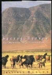 Sacred Horses: Memoirs of a Turkmen Cowboy
