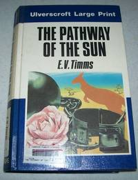 The Pathway of the Sun (Large Print Edition)