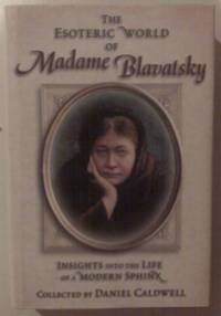 The Esoteric World of Madame Blavatsky: Insights into the Life of a Modern Sphinx