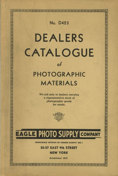 New York: Eagle Photo Supply Company , 1942. 8vo., 116 pp., illustrated from photographs and engravi...