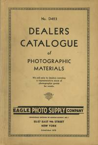 NO. D423 DEALERS CATALOGUE OF PHOTOGRAPHIC MATERIALS...; [cover title]