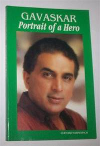 GAVASKAR: Portrait of a Hero