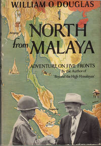 North from Malaya: Adventures on Five Fronts